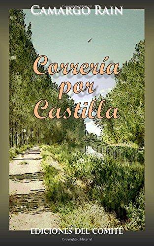 Correria por Castilla por Camargo Rain