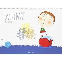 Divertimat Matemàtiques 6 Infantil (Projecte Divertimat)