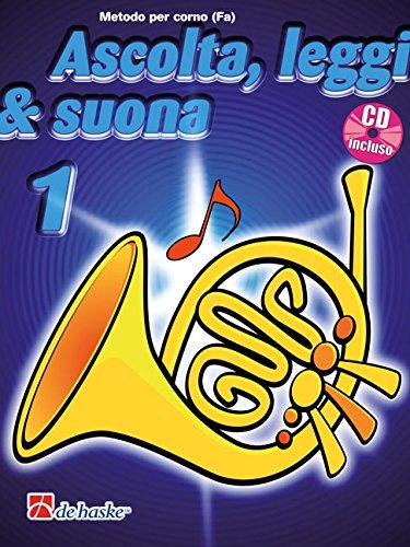 Ascolta, Leggi & Suona 1 corno   + CD