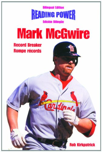 Mark McGwire Record Breaker/Rompe Records (Power Players / Deportistas De Poder) por Rob Kirkpatrick