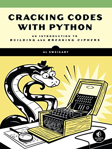 Pdf download cracking codes with python an introduction to pdf download cracking codes with python an introduction to building and breaking ciphers best book by al sweigart yukonandois fandeluxe Image collections