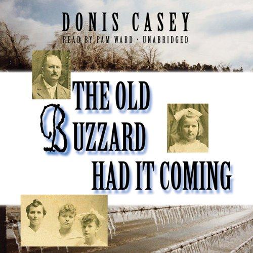 The Old Buzzard Had It Coming  Audiolibri