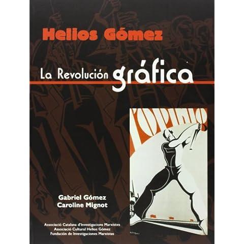 Helios Gómez, la revolución (Helios Arte)
