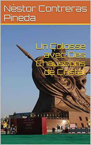 Couverture du livre Un Colosse avec Des Chaussons de Cristal (Colección Geopolítica t. 9)