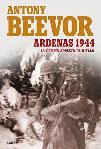 EPUB Ardenas 1944: la última apuesta de hitler (memoria crítica) Descargar gratis