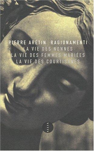 Ragionamenti par Pierre Arétin