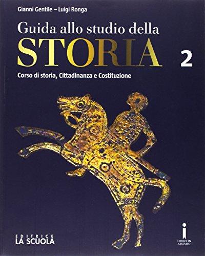 Guida allo studio della storia. Con Strumenti DIDA. Ediz. plus. Per le Scuole superiori. Con e-book. Con espansione online: 2