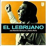 El Lebrijano Con Manolo Sanlúcar Y Pedro Peña