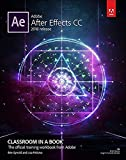 Adobe After Effects CC: 2018 release (Classroom in a book)