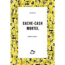 CACHE-CASH MORTEL (Thriller)