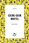 CACHE-CASH MORTEL par Letiers