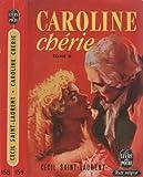 Caroline chérie - Tome 2