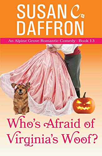 Who's Afraid of Virginia's Woof? (An Alpine Grove Romantic Comedy Book 13) (English Edition) (Cartoon Halloween Town)