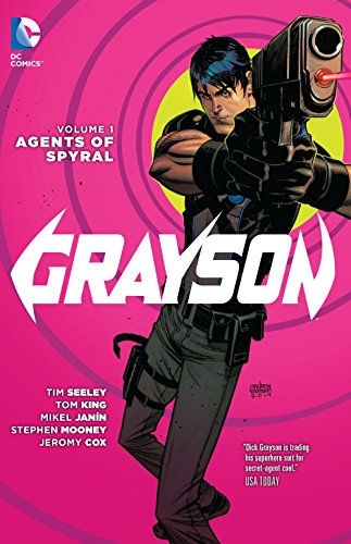 Grayson Vol. 1 Agents Of Spyral (The New 52) Cover Image