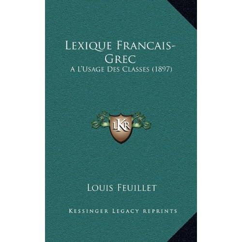 Lexique Francais-Grec: A L'Usage Des Classes (1897)