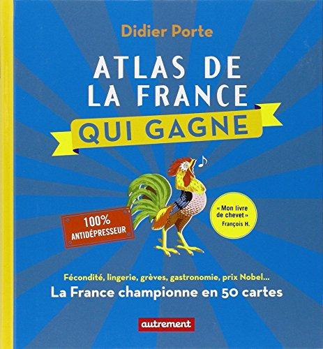 Atlas de la France qui gagne