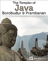 Java Revealed: Borobudur & Prambanan Temples (Indonesia Travel Guide) (English Edition)