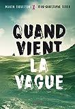vignette de 'Quand vient la vague (Manon Fargetton)'