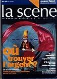 Telecharger Livres SCENE LA No 2 du 01 09 1996 JACQUES RIGAUD OU TROUVER L ARGENT DOSSIER TROUPES ITINERANTES LE THEATRE REPREND LA ROUTE L ORDONNANCE DE 1945 REMISE EN CAUSE FICHES PRATIQUES (PDF,EPUB,MOBI) gratuits en Francaise