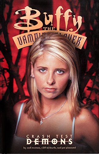 Buffy the Vampire Slayer: Crash Test Demons