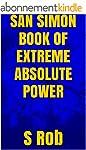 SAN SIMON BOOK OF EXTREME ABSOLUTE PO...