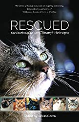 Rescued: The Stories of 12 Cats, Through Their Eyes (English Edition)