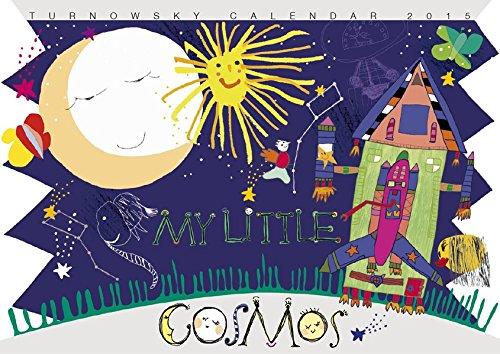 Turnowsky My Little Cosmos 2015 (Musik-kunst-dekor)