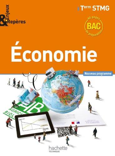 Enjeux et Repères Économie Terminale STMG - Livre élève grand format - Ed. 2013