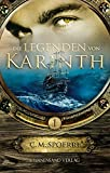 Die Legenden von Karinth (Band 1) - C. M. Spoerri