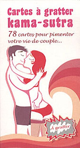 Cartes à gratter Kama-Sutra- 78 cartes pour pimenter votre vie de couple...