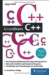 Grundkurs C++: C++-Programmierung verständlich erklärt