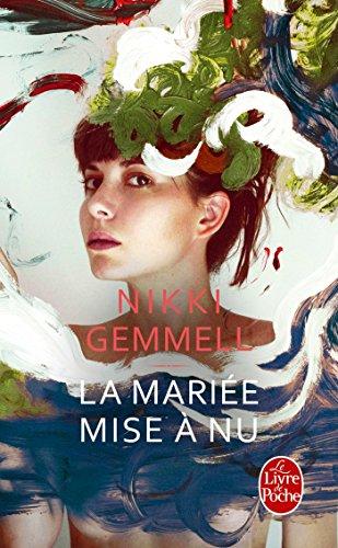 La Mariee Mise a nu (Le Livre de Poche) por Nikki Gemmell