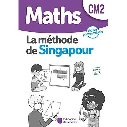 Mathématiques CM2 Méthode de Singapour, Exercices, Fichier photocopiable Edition 2019