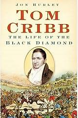 Tom Cribb: The Life of the Black Diamond Hardcover