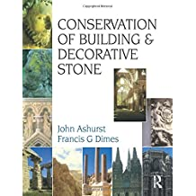 Conservation of Building and Decorative Stone (Butterworth-Heinemann Series in Conservation and Museology)