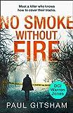 No Smoke Without Fire (DCI Warren Jones - Book 2) by Paul Gitsham