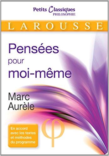 Pensées pour moi-même par Marc Aurèle