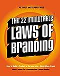 The 22 Immutable Laws of Branding: Ho...