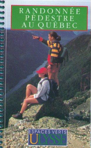RANDONNEE PEDESTRE AU QUEBEC. 2ème édition