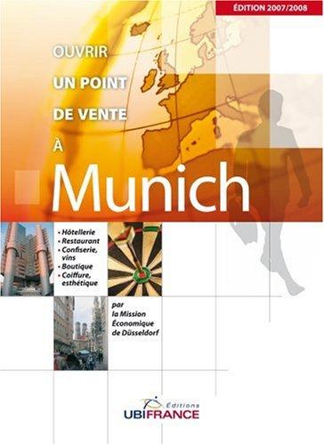 Ouvrir un point de vente à Munich par Renée Verrier-Galby, Cyprien François, Volker Rauch