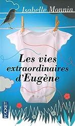 VIES EXTRAORDINAIRES D'EUGENE
