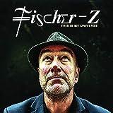 Songtexte von Fischer-Z - This Is My Universe