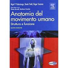 Anatomia del movimento umano. Struttura e funzione