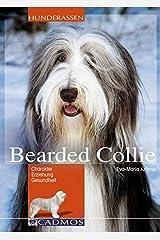 Bearded Collie: Charakter, Erziehung, Gesundheit (Cadmos Hunderassen) Taschenbuch