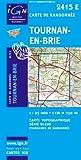 """Afficher """"Tournan-en-Brie (GPS)"""""""