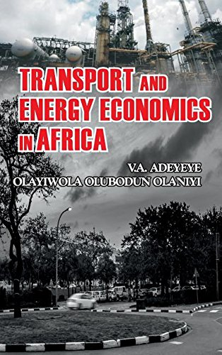 Transport and Energy Economics in Africa por V.A. Adeyeye