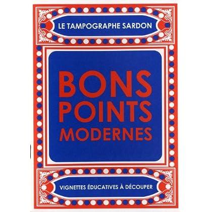 Bons Points Modernes [Nouvelle édition]
