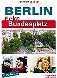 Berlin Ecke Bundesplatz. Das Buch