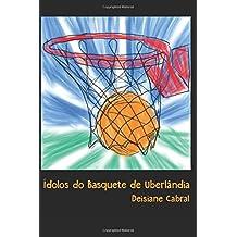 Ídolos do basquete de Uberlândia