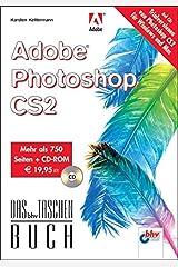 Adobe Photoshop CS2 (DAS bhv TASCHENBUCH) Taschenbuch